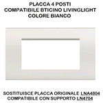 PLACCA 1004-1 4P BIANCA/LGT TECNOPOLIMERO Compatibile con serie Living International/Light.