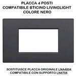 PLACCA 1004-2 4P NERO/LGT TECNOPOLIMERO Compatibile con serie Living International/Light.