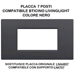 PLACCA 1007-2 7P NERO/LGT TECNOPOLIMERO Compatibile con serie Living International/Light.