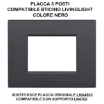 PLACCA 1003-2 3P NERO/LGT TECNOPOLIMERO Compatibile con serie Living International/Light.